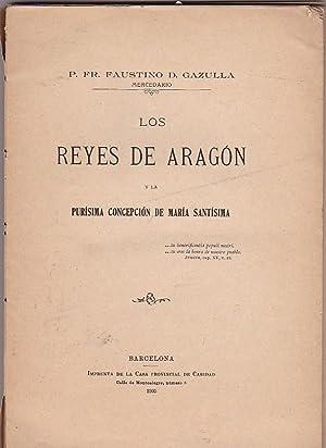 Los Reyes de Aragón y la Purísima Concepción de María Santísima:...
