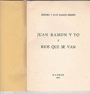 Juan Ramón y yo y Ríos que se van: ZENOBIA / JIMENEZ, Juan Ramón