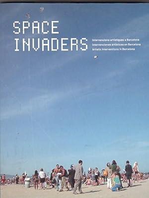 Space invaders. Intervenciones artísticas en Barcelona: MITRANI, Alex / PARCERISAS, Pilar / ...