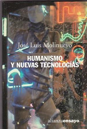 Humanismo y nuevas tecnologías: MOLINUEVO, José Luis