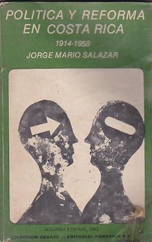 Política y reforma en Costa Rica 1914-1958: SALAZAR, Jorge Mario