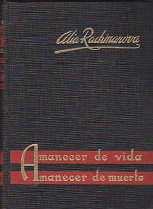 Amanecer de Vida, Amanecer de Muerte. (Diario de una estudiante rusa, durante la Revolución)...