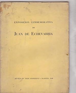 Exposición conmemorativa de Juan de Echevarría: VARIOS AUTORES