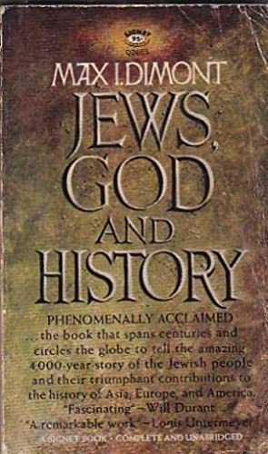 Jews, God and History: DIMONT, Max I.