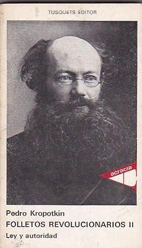 Folletos revolucionarios. I. Anarquismo: su filosofía y: KROPOTKIN, Pedro