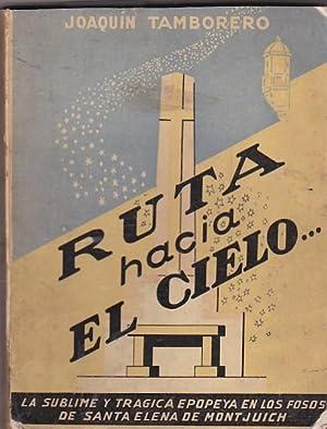 Ruta hacia el cielo: TAMBORERO, Joaquín