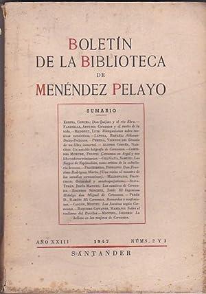Boletín de la Biblioteca de Menéndez Pelayo. Año XXIII. Abril - Setiembre, ...