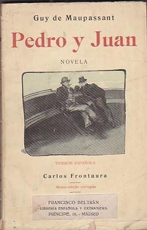 Pedro y Juan: MAUPASSANT, Guy de