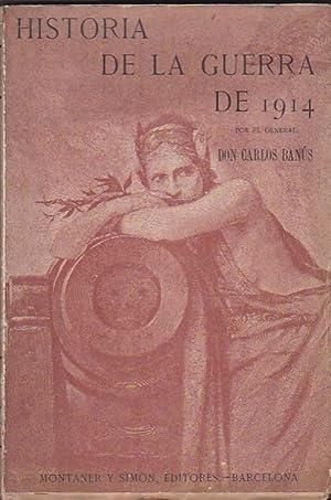 Historia de la guerra de 1914. Sus causas, su desarrollo, sus efectos: BANUS, Carlos
