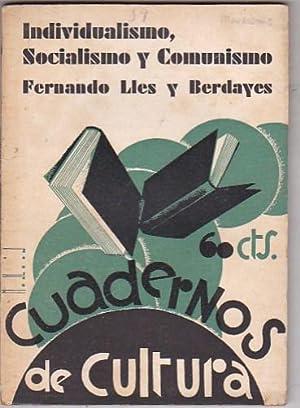 Individualismo, socialismo y comunismo. Los problemas de la conciencia contemporánea: LLES Y...