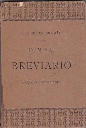 O meu breviario. (Maximas e reflexoes): BRAMAO, Alberto