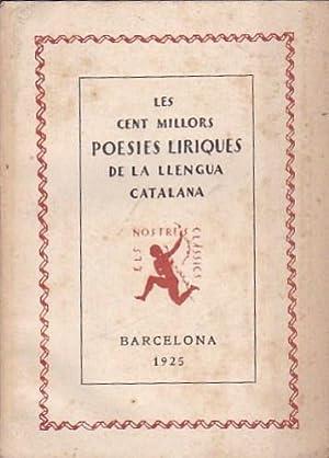 Les cent millors poesies líriques de la llengua catalana: VARIOS AUTORES