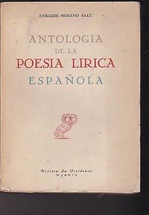Antología de la poesía lírica española: MORENO BAEZ, Enrique