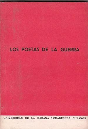 Los poetas de la guerra. Colección de versos escritos en la Guerra de Independencia de Cuba