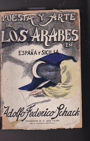 Poesía y arte de los árabes en España y Sicilia: SCHACK, Adolfo Federico de
