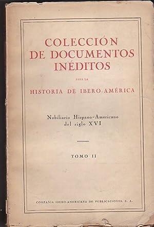 Colección de documentos inéditos para la historia de Ibero-América: MONTOTO, ...
