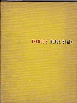 Franco, s black Spain: QUINTANILLA, Luis / WATTS, Richard