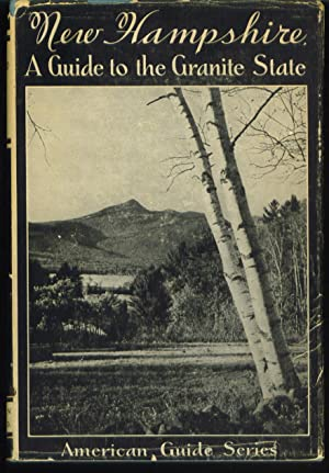 New Hampshire a Guide to the Granite State