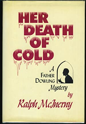 Her Death of Cold: McInerny, Ralph