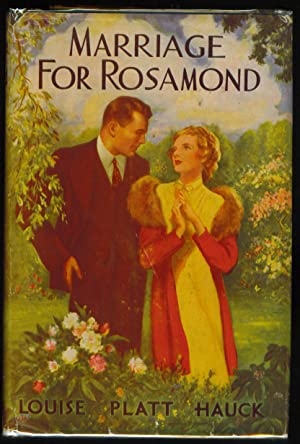 Marriage for Rosamond: Hauck, Louise Platt