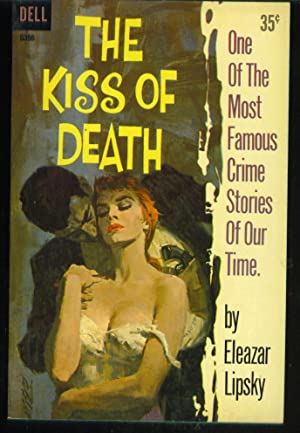 The Kiss of Death: Lipsky, Eleazar