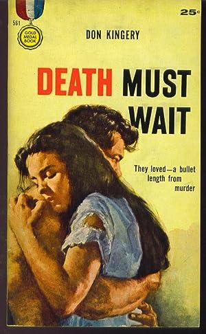 Death Must Wait: Kingery, Don