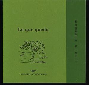 Lo Que Queda: Florit, Eugenio