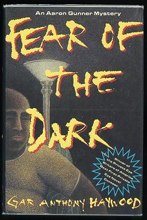 Fear of the Dark: Haywood, Gar Anthony