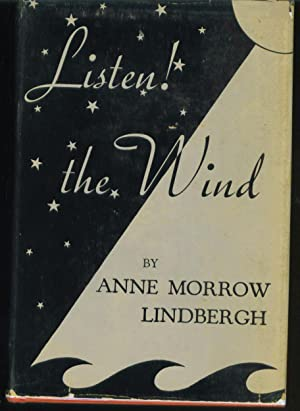 Listen! The Wind: Lindbergh, Anne Morrow