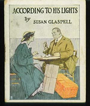 According to His Lights: Glaspell, Susan