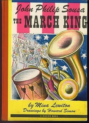 John Philip Sousa the March King: Lewiton, Mina