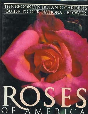 Roses of America: Scanniello, Stephen and Tania Bayard