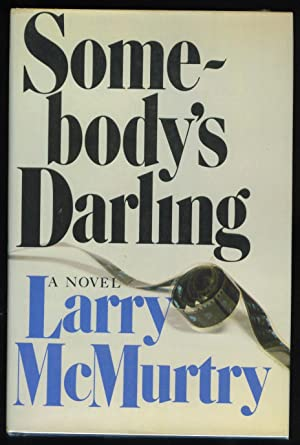 Somebody's Darling: Mcmurtry, Larry