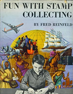 Fun with Stamp Collecting: Reinfeld, Fred