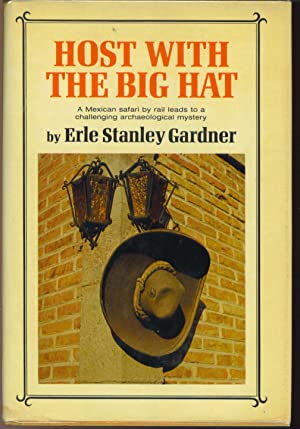 Host with the Big Hat: Gardner, Erle Stanley
