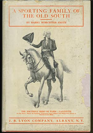 A Sporting Family of the Old South: Smith, Harry W.