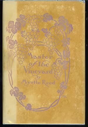 Master of the Vineyard: Reed, Myrtle