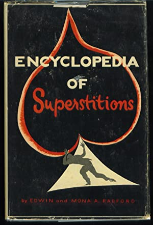 Encyclopaedia of Superstitions: Radford, E. And M. A.