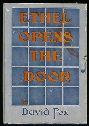 Ethel Opens the Door: Fox, David