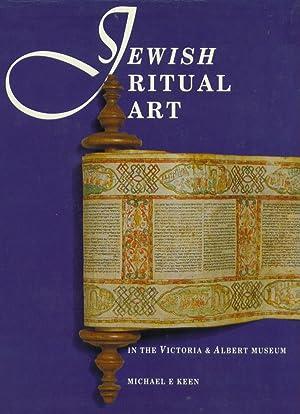 Jewish Ritual Art: In the Victoria Art Museum: Keen, Michael E.