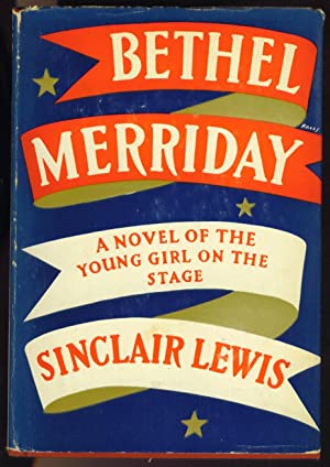 Bethel Merriday: Lewis, Sinclair