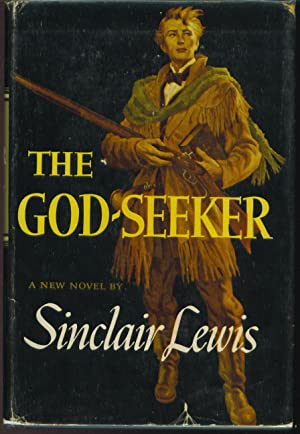 The God-Seeker: Lewis, Sinclair