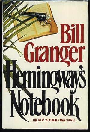 Hemingway's Notebook: Granger, Bill