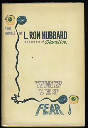 Typewriter in the Sky and Fear: Hubbard, L. Ron