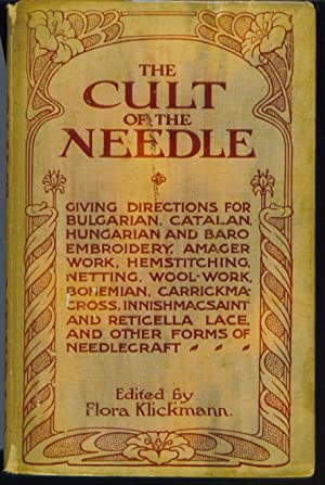 The Cult of The Needle: Klickmann, Flora (editor)