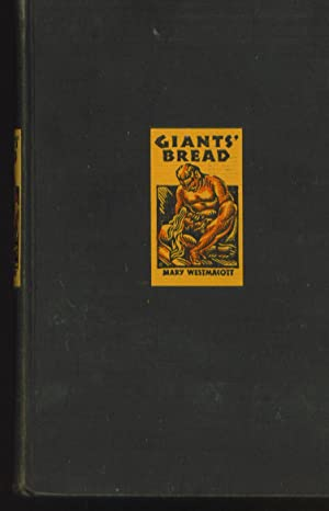 giants' Bread: Westmacott, Mary
