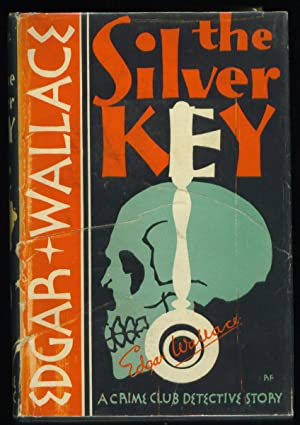 The Silver Key: Wallace, Edgar