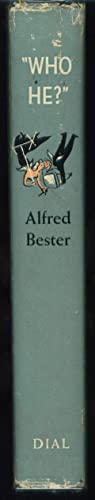 Who he?: Bester, Alfred