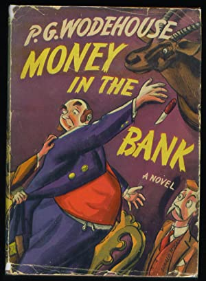Money in the Bank: P. G. Wodehouse