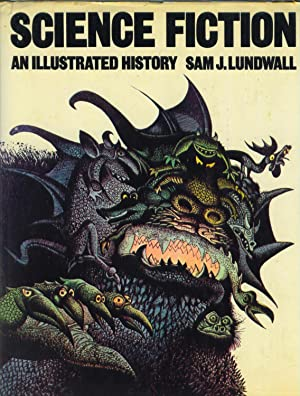 Science Fiction an Illustrated History: Lundwall, Sam J.